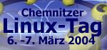 6. Chemnitzer Linux-Tag - 6. und 7. März 2004
