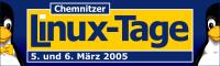 Chemnitzer Linux-Tage 2005 - 5. und 6. März 2005